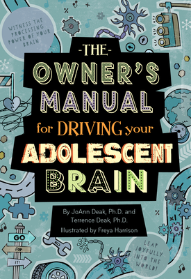 The Owner's Manual for Driving Your Adolescent Brain Cover Image