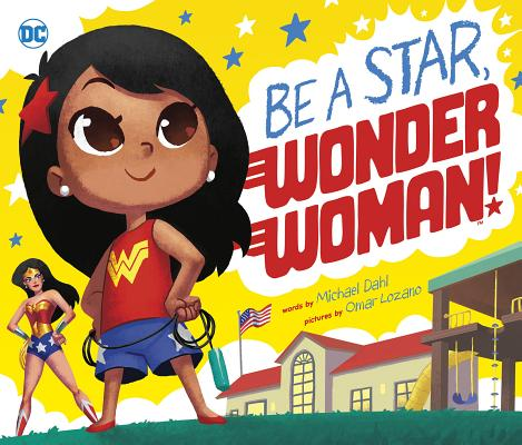 Be a Star, Wonder Woman! (DC Super Heroes #78) Cover Image