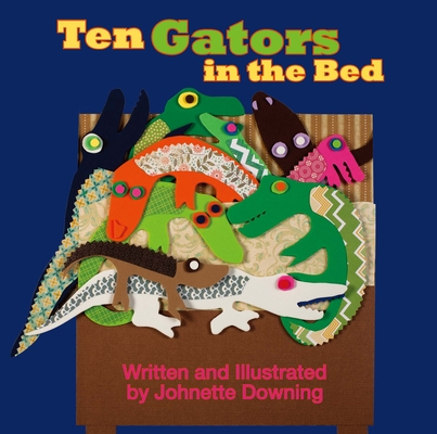 Ten Gators in the Bed Cover Image