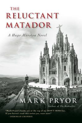 The Reluctant Matador: A Hugo Marston Novel Cover Image