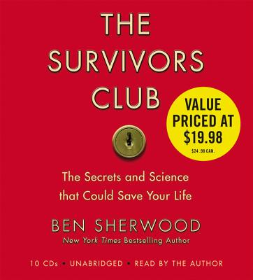 The Survivors Club: The Secrets and Science That Could Save Your Life [With Headphones] Cover Image
