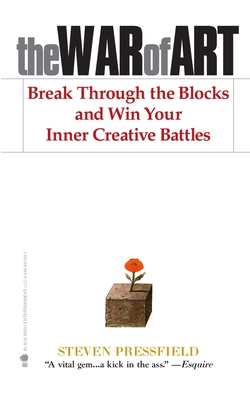 The War of Art: Break Through the Blocks and Win Your Inner Creative Battles Cover Image