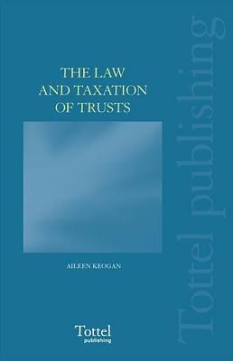 The Law and Taxation of Trusts Cover Image
