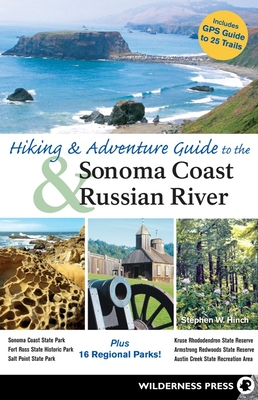 Hiking and Adventure Guide to Sonoma Coast and Russian River Cover Image