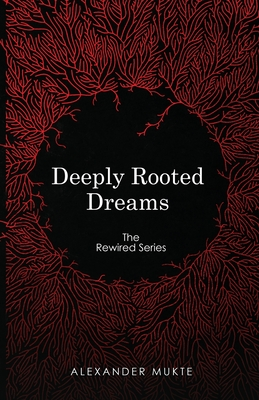 Deeply Rooted Dreams Cover Image