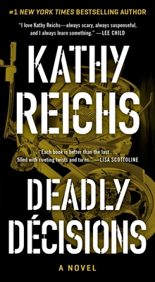 Deadly Decisions (A Temperance Brennan Novel #3) Cover Image