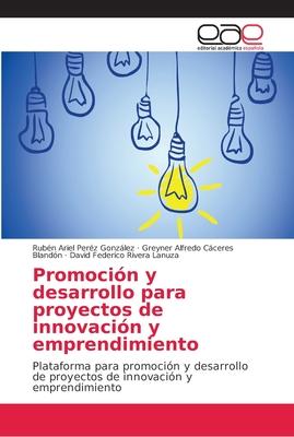 Promoción y desarrollo para proyectos de innovación y emprendimiento Cover Image