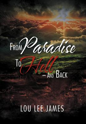 From Paradise to Hell - And Back Cover