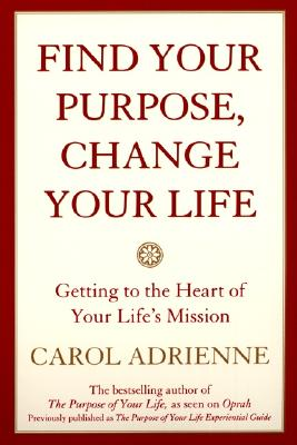 Find Your Purpose, Change Your Life Cover