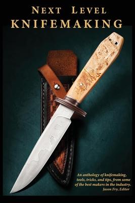 Next Level Knifemaking Cover Image