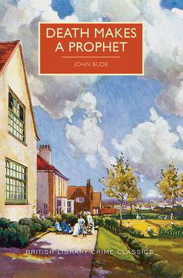 Death Makes a Prophet (British Library Crime Classics) Cover Image