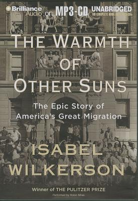 The Warmth of Other Suns: The Epic Story of America's Great Migration Cover Image