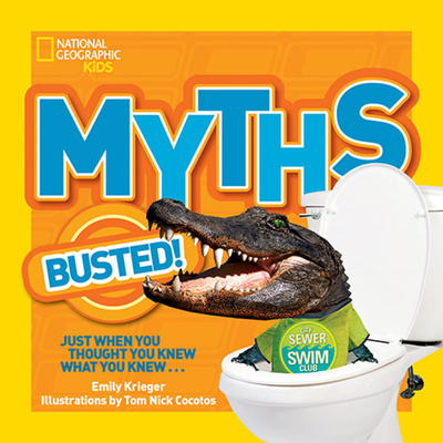 National Geographic Kids Myths Busted! Cover