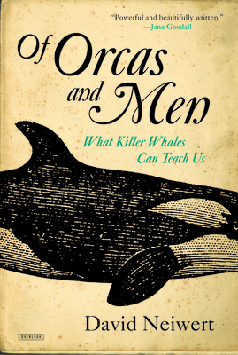 Of Orcas and Men: What Killer Whales Can Teach Us Cover Image