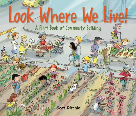 Look Where We Live!: A First Book of Community Building Cover Image