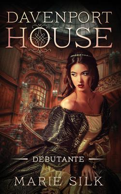 Davenport House Prequel: Debutante Cover Image
