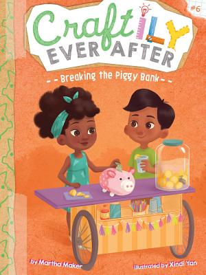 Breaking the Piggy Bank (Craftily Ever After #6) Cover Image