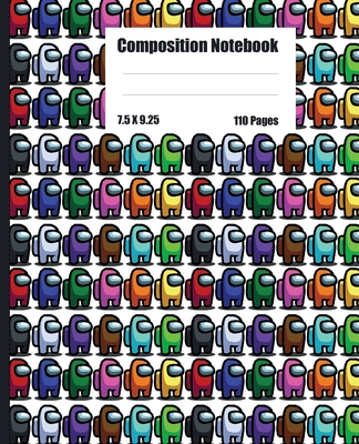 Among us Themed Composition Notebook: Among Us Wide Ruled Composition Notebook (7.5x9.25) Colorful Characters Pack Pattern, Beautiful Matte Cover Fini Cover Image