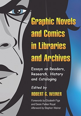 Graphic Novels and Comics in Libraries and Archives Cover
