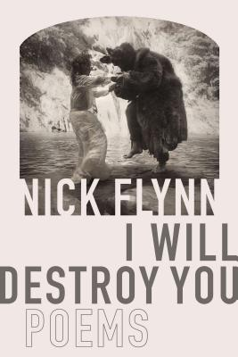 I Will Destroy You: Poems Cover Image