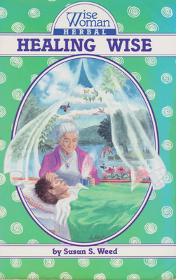 Healing Wise (Wise Woman Herbal #4) Cover Image