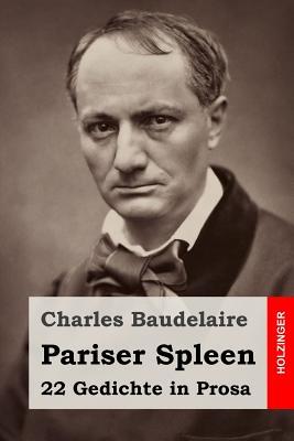 Pariser Spleen: 22 Gedichte in Prosa Cover Image
