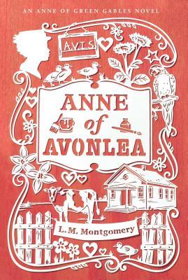 Cover for Anne of Avonlea (An Anne of Green Gables Novel)