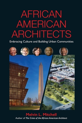 African American Architects: Embracing Culture and Building Urban Communities Cover Image
