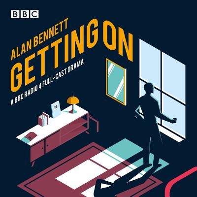 Getting On: A BBC Radio 4 Drama Cover Image