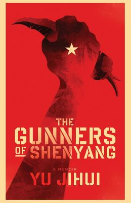 Cover for The Gunners of Shenyang