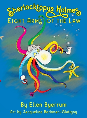 Sherlocktopus Holmes: Eight Arms of the Law Cover Image