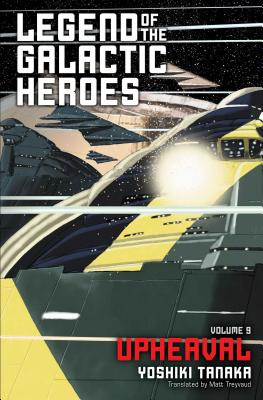Legend of the Galactic Heroes, Vol. 9: Upheaval Cover Image