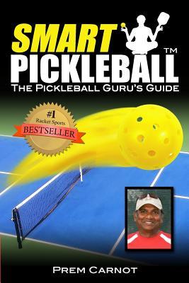 Smart Pickleball: The Pickleball Guru's Guide Cover Image