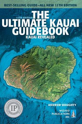 The Ultimate Kauai Guidebook: Kauai Revealed Cover Image