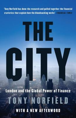The City: London and the Global Power of Finance Cover Image