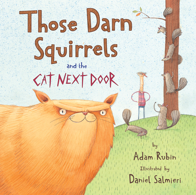 Those Darn Squirrels and the Cat Next Door Cover Image