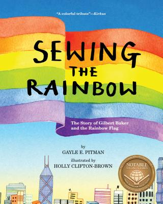 Sewing the Rainbow: A Story about Gilbert Baker Cover Image
