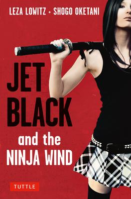 Jet Black and the Ninja Wind Cover Image