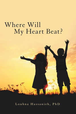 Where Will My Heart Beat? Cover Image