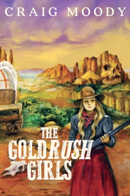 Cover for The Gold Rush Girls