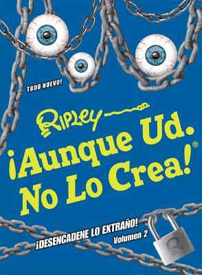 ¡Aunque Ud. No Lo Crea! ¡Desencadene Lo Extrano! Volumen 2 (ANNUAL #13) Cover Image