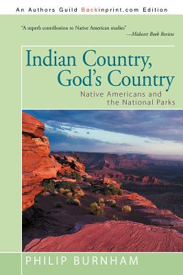 Indian Country, God's Country: Native Americans and the National Parks Cover Image