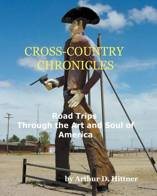 Cross-Country Chronicles: Road Trips Through the Art and Soul of America Cover Image