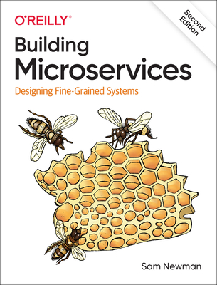 Building Microservices: Designing Fine-Grained Systems Cover Image