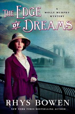 The Edge of Dreams: A Molly Murphy Mystery (Molly Murphy Mysteries #14) Cover Image
