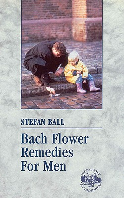 Bach Flower Remedies for Men Cover Image