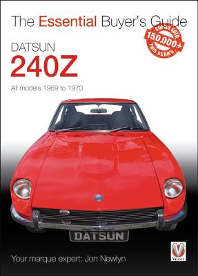 Datsun 240Z 1969 to 1973: Essential Buyer's Guide Cover Image