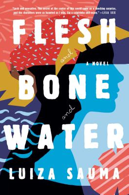 Flesh and Bone and Water Cover Image