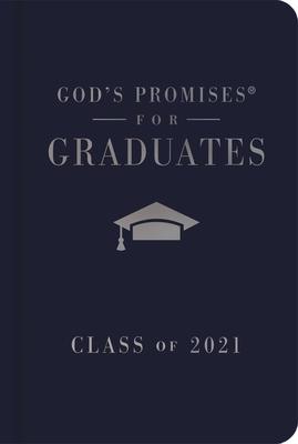 God's Promises for Graduates: Class of 2021 - Navy NKJV: New King James Version Cover Image
