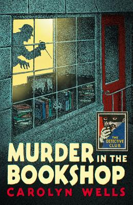 Murder in the Bookshop (Detective Club Crime Classics) Cover Image